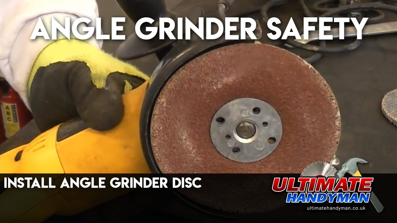 Install Angle Grinder Disc Angle Grinder Safety Youtube