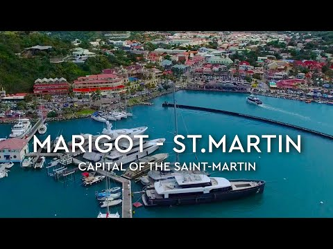 Marigot, Saint Martin + Aerials 4K
