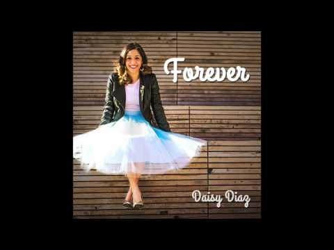 Forever by Daisy Diaz