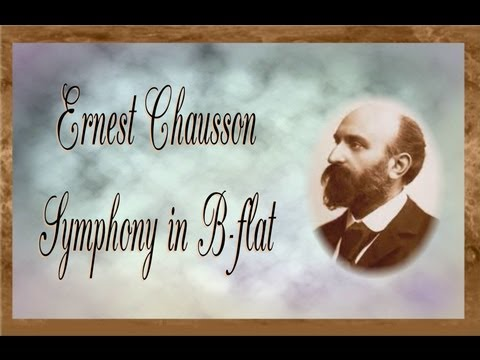 Chausson - Symphony in B-flat