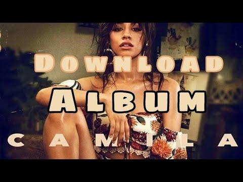Camila Cabello //DOWNLOAD FULL ALBUM//