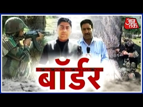 Aaj tak Exclusive: Ground Report From LOC On Indian Army's Search Operation