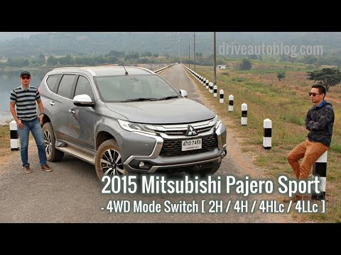 [Test Drive] ทดลองระบบ Super Select 4WD Mode Switch ใน Mitsubishi Pajero Sport