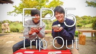 Trip Out in Kumamoto DAY4 EP.5
