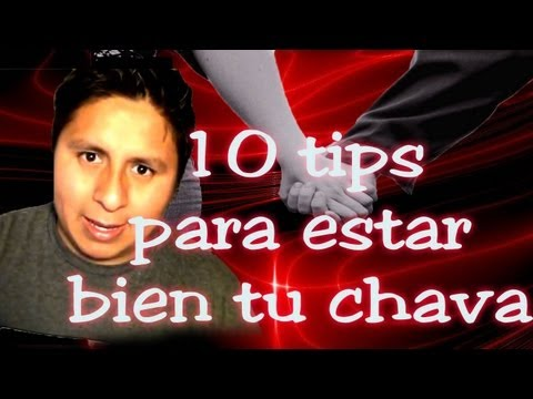 REVIENTA PUM''10 TIPS PARA ESTAR BIEN CON TU CHAV@ Videos De Viajes