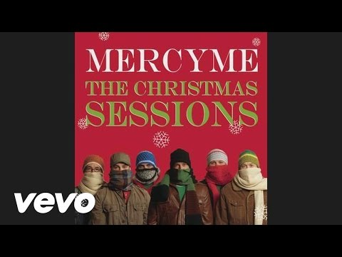 MercyMe - O Holy Night (audio) (Pseudo Video)