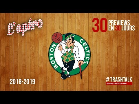 NBA Preview 2018-19 : les Boston Celtics