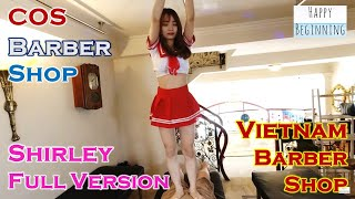 Vietnam Barber Shop Shirley FULL VERSION - COS (Ho Chi Mihn City, Vietnam)