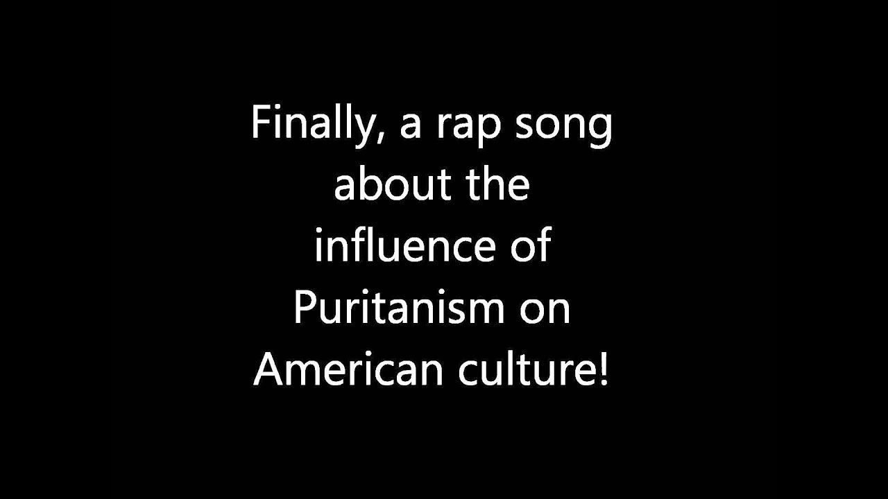 A Rap Song about the Puritans!!! - YouTube