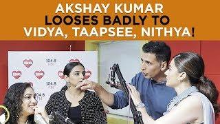 Akshay Kumar Quiz battle with Vidya,Taapsee,Nithya!