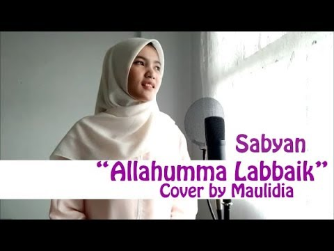 Allahumma Labbaik Nissa Sabyan Cover Maulidia Lirik