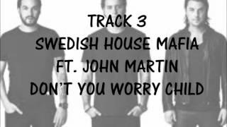 Now 83 - Swedish House Mafia Ft. John Martin Don't You Worry Child