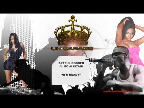 Artful Dodger ft. MC Alistair - R U Ready