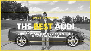 This is why the V10 Audi S8 is the best Audi!