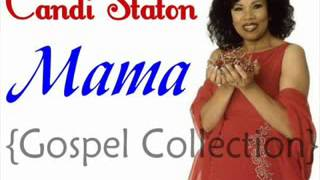 Candi Staton   Mama {Gospel Collection}