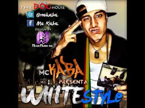 09-Mi Cuerpo Es Legalize Mc Kaba  The Dog House [White Style Mixtape]