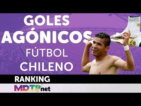 Goles agónicos del fútbol chileno | Ránking Goles