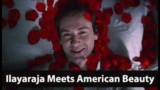 Ilayaraja Meets American Beauty | Missed Movies