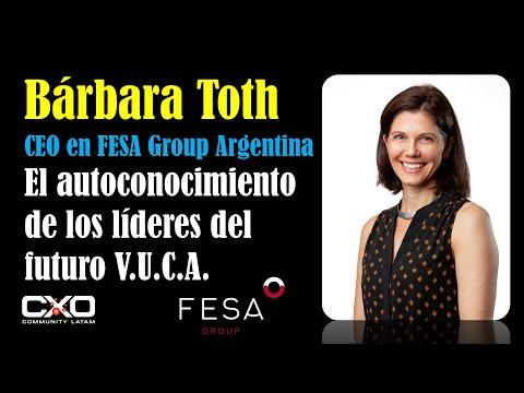 🎙️ Entrevista a Barbara Toth (FESA Group) 💪🤩 El autoconocimiento de los lideres del futuro VUCA 🚀