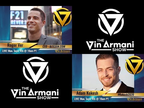 The Vin Armani  9417  Roger Ver and Adam Kokesh