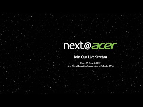 Acer Global Press Conference IFA 2016 – Live Streaming