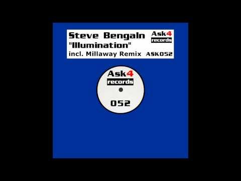 Steve Bengaln - Illumination (Millaway Remix)