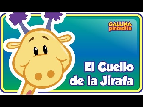 El Cuello de la Jirafa - Gallina Pintadita 2 - Oficial - Canciones infantiles para niños y bebés