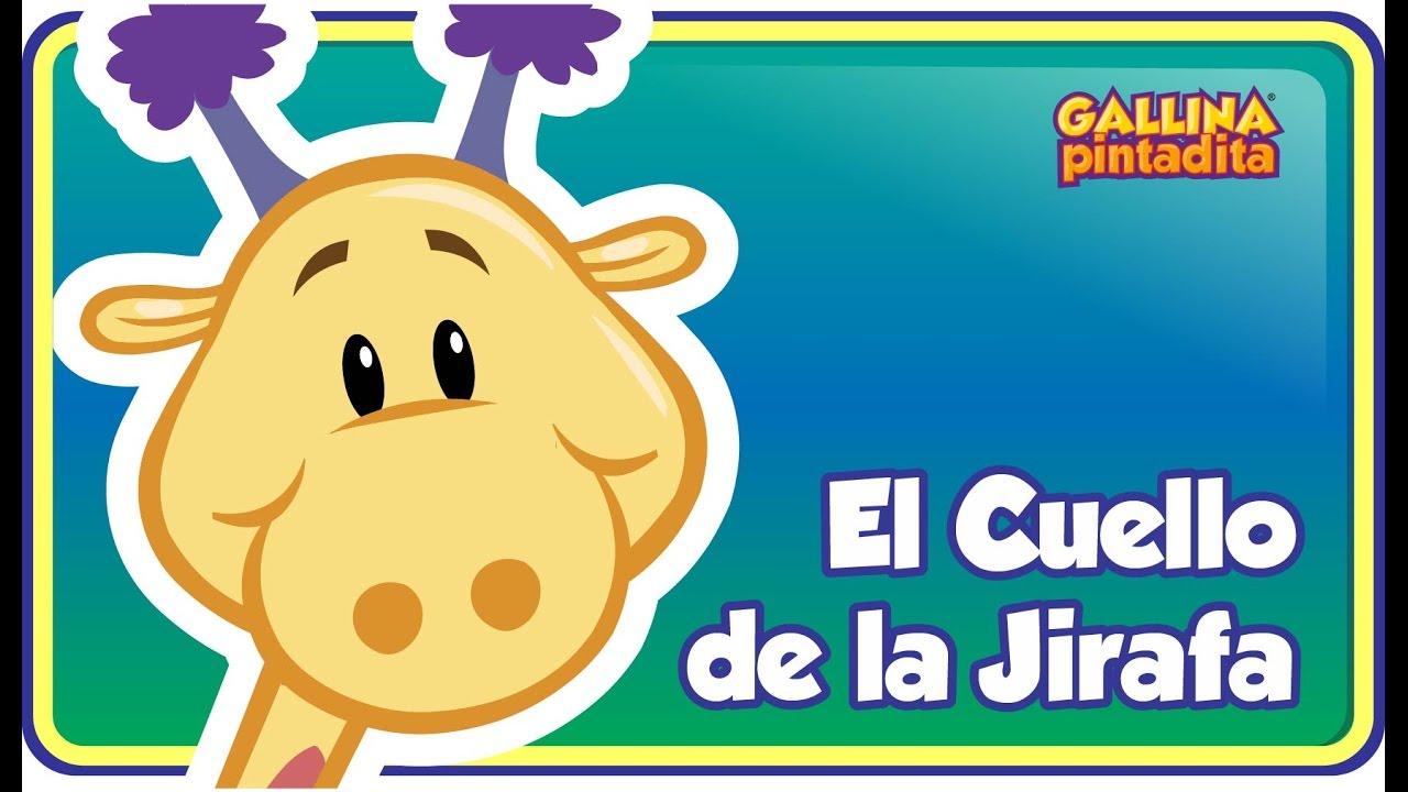 El Cuello De La Jirafa Gallina Pintadita 2 Oficial Canciones
