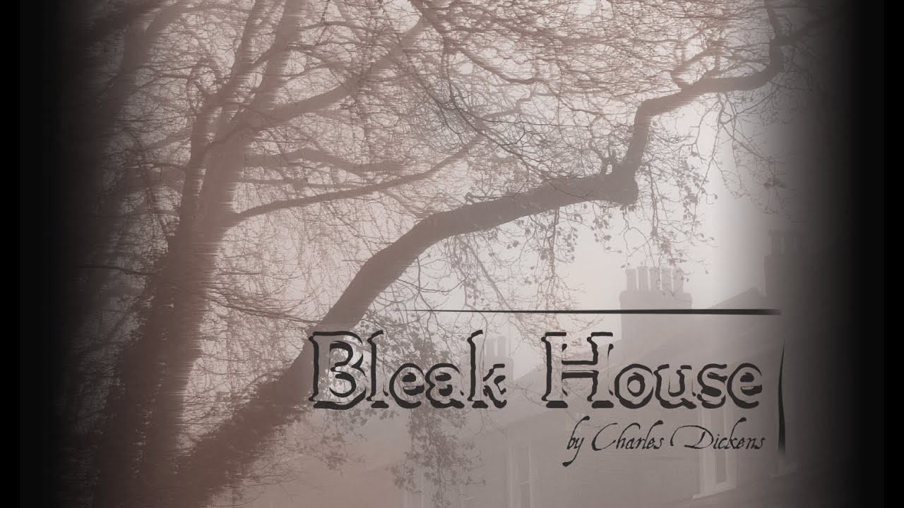bleak house opening analysis