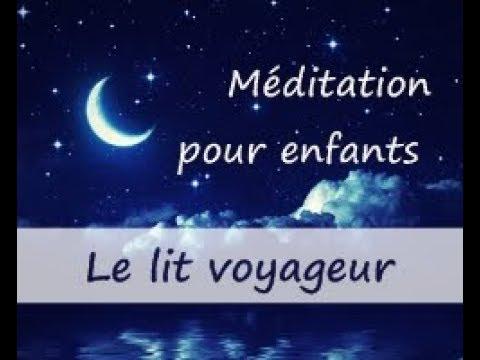 Méditation pour s'endormir - Enfants - Le lit voyageur