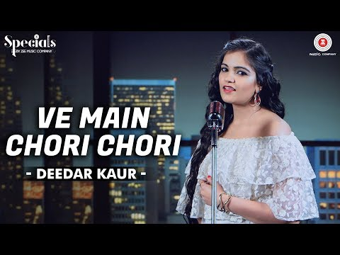 Ve Main Chori Chori | Deedar Kaur | Hari - Amit | Specials by Zee Music Co.