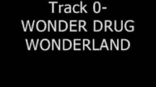 Agoraphobic Nosebleed-Wonder Drug Wonderland (hidden track)