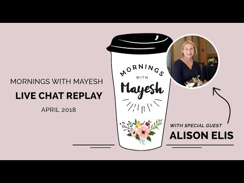 Mornings with Mayesh: April 10, 2018