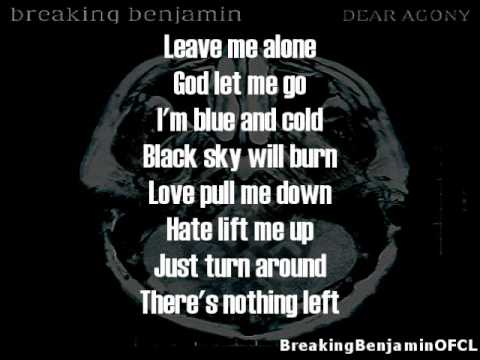 Breaking Benjamin  Dear Agony Lyrics on screen