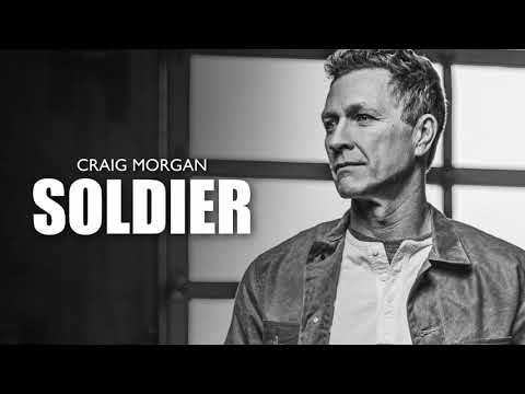 Craig Morgan - Soldier (Official Audio)
