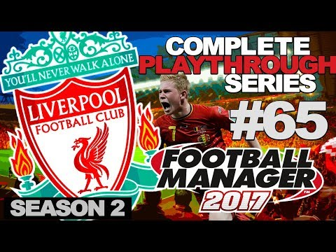 FOOTBALL MANAGER 2017 | LIVERPOOL | #65 | LAST 16 DRAW