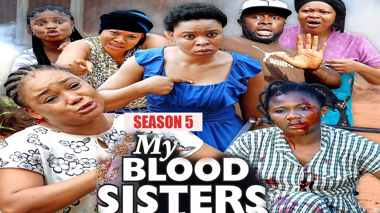 Download MY BLOOD SISTER (SEASON 5) - NEW MOVIE ALERT! - Racheal Okonkwo LATEST 2020 NOLLYWOOD MOVIE    HD