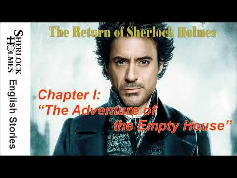 [MultiSub]  The Return of Sherlock Holmes - CHAPTER I: THE ADVENTURE OF THE EMPTY HOUSE