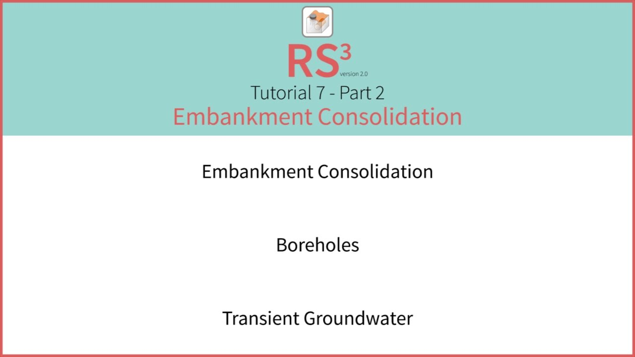 RS3 Tutorial 7 - Embankment Consolidation Part 2