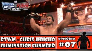 WWE SmackDown vs Raw 2011 - Road to Wrestlemania: Chris Jericho - #07 - Elimination Chamber PPV