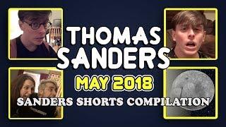 May 2018 SHORTS Compilation!! | Thomas Sanders