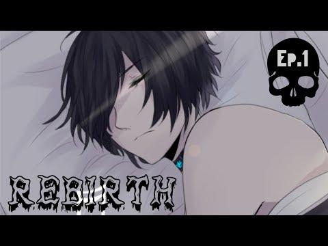 【REBIRTH】 Episode 1 (Comic Dub)