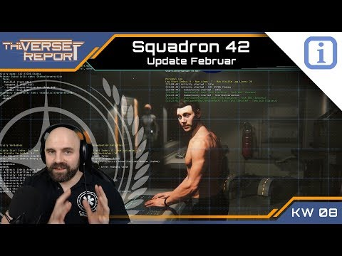 Star Citizen Squadron 42 Update Februar | SCB Verse Report [Deutsch/German]