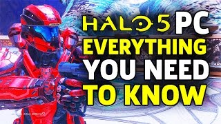 Halo 5 on PC - Everything You Need to Know