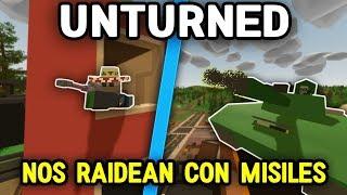 NOS RAIDEAN CON MISILES | DEFENDIENDO LA BASE #3 | UNTURNED