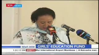Girls\' education fund to reach the most marginalized girl in the world says CS Amina