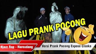 Download Lagu Hareudang di Prank - Njazz Rap ( Versi Prank Pocong Expose Cisoka ) mp3