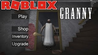 PLAY GRANNY IN ROBLOX