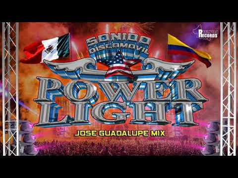 SONORAS MIXX J GUADALUPE VENTURA LA DISCO MAQUINA POWER LIGHT