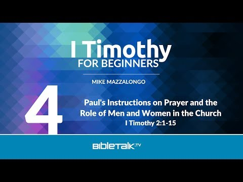 Paul's Instructions on Prayer and the Role of Men and Women in the Church